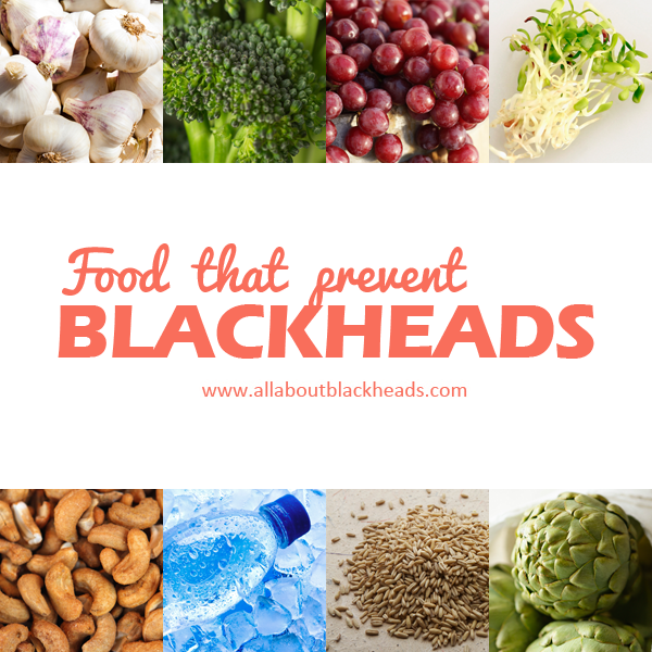 Food that prevent blackheads