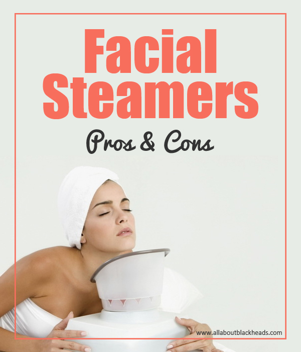 Facial Steamers - Pros and Cons